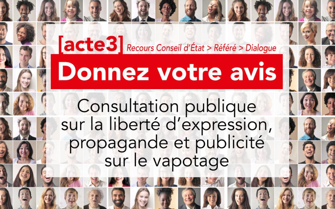 Consultation publique sur la liberté d'expression concernant le vapotage : propagande, publicité directe et indirecte