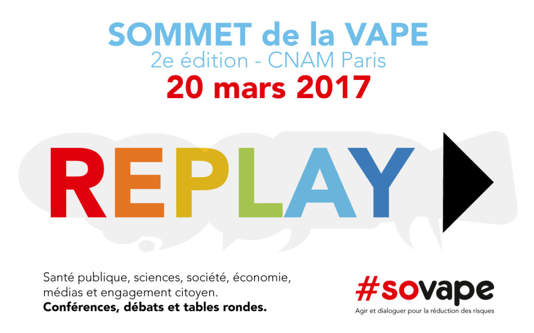 replay video sommet de la vape 2017