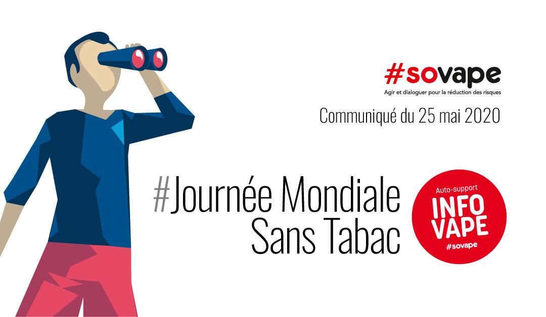 À l'occasion de la Journée Mondiale Sans Tabac, SOVAPE propose un coup de projecteur sur l'auto-support avec le groupe Facebook INFO VAPE
