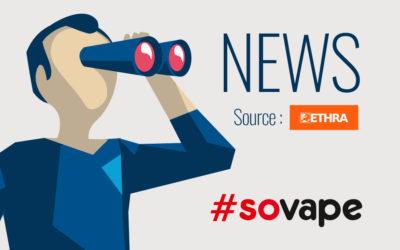 ETHRA interpelle les Pays-Bas contre un projet d'interdiction de la vape aromatisée